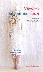 !!NIEUW!! een keuze uit de gedichten van Kikí Dimoulá